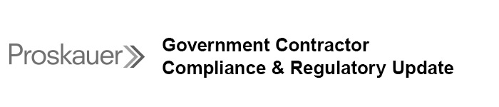 Government Contractor Compliance & Regulatory Update